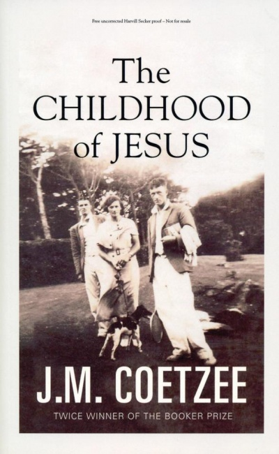 The Childhood Of Jesus - J M Coetzee