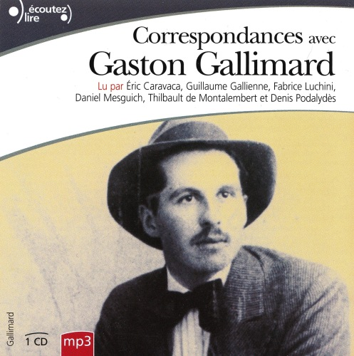 Gaston Gallimard - Correspondances - 2012