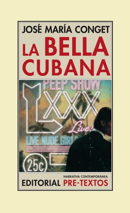 Sobrecubierta LA BELLA CUBANA-Cuatri:camisa narrativa contem.