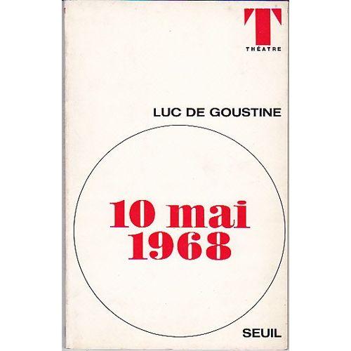 10-mai-1968-manisfestation-theatrale-en-trois-point-et-un-schema-de-luc-de-goustine-