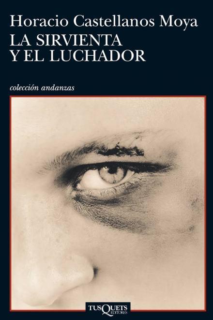 sirvienta y luchador castellanos moya